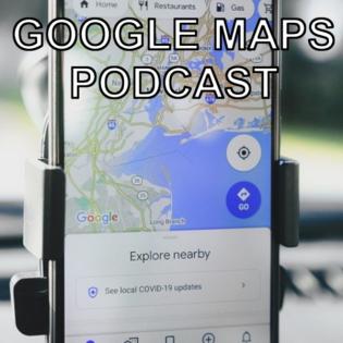 Google Maps Podcast - Folge 4 | Viele neue Updates