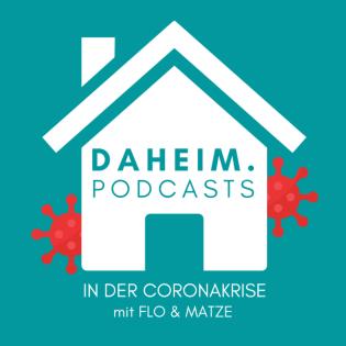 #30 Daheim bei Flo in Berlin und Matze in Köln - Neue Normalität