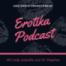 Erotika Podcast Folge 4 Thema: Erotische Hypnose