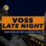 VOSS LATE NIGHT - Folge 04 mit el mago masin