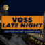 VOSS LATE NIGHT - Folge 06 mit Anette Röckl