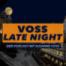 VOSS LATE NIGHT - Folge 08 mit Geraldino