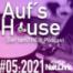 Aufs House - #05:2021