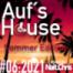 Aufs House - #06:2021 // Summer Edition