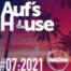 Aufs House - #07:2021