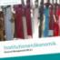 Grundannahmen der Institutionenökonomik - Vodcast 01