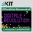 Colloquium Fundamentale WS 2014/2015 - Gesellschaft im digitalen Umbruch: Die diskrete Revolution