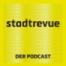 Stadtrevue, der Podcast - Episode 16