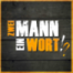 #69 - Zwei Mann - Ein Wort?!