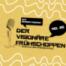 Der visionäre Frühschoppen - Der jungen Kunst in Wiesbaden auf der Spur