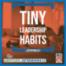 36 Tiny Leadership Habits (36:45 min)