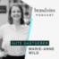 brand eins-Podcast | Marie-Anne Wild: Was gute Gastgeber ausmacht