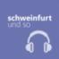 schweinfurtundso folge 85 – Radio Primaton – Leut von da