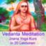 19D Vedanta Praxis im Alltag: In der Tiefe meines Wesens