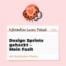 30: Design Sprints gehackt – Mein Fazit
