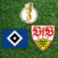 2. Runde DFB Pokal   HSV – VfB Stuttgart
