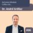 #E6: Auf einen Mindset Coffee mit Dr. André Größer