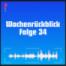 Wochenrückblick mit DWmP - Folge 34