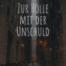 Zur Hölle mit der Unschuld: Das Hörbuch-Projekt - Teil 1