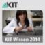 KIT Wissen - Sendung vom 4. September 2014