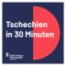 Tschechien in 30 Minuten (21.10.2021)