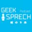 #64 - GeekSprech - Microsoft Inspire Recap