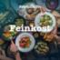 Feinkost   Küchenkräuter - Kostbares Grünzeug