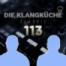 Die Klangküche #113 - Musikbusibess: vor 5 Jahren, heute, in 5 Jahren