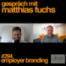 #294 Employer Branding - Matthias Fuchs