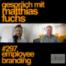 #297 Employee Branding - Matthias Fuchs