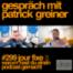 #299 Jour Fixe 6 - Patrick Greiner - Warum hast du einen Podcast gemacht