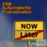 #308 Aufschieberitis - Prokrastination