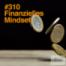 #310 Finanzielles Mindset