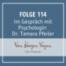 Folge 114 - Im Gespräch mit Psychologin Dr. Tamara Pfeiler