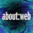 about:web – Wie viel Online ist zu viel Online?