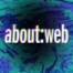 about:web – Bald geht's los