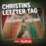 Christin und ihre Mörder (4/8) - Christins letzter Tag