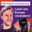 """""""Lasst uns Europa verändern!"""" - Europawoche mit Damian Boeselager - Hochspannung Podcast"""