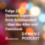 Folge 22: Demenz-Experte Erich Schützendorf - über das Alter und Feenstaub