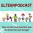 Elternpodcast geht an den Start [000]