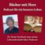 Dr. Beate Forsbach zum neuen Lebensabschnitt ihres Podcasts