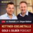 #22 Gold oder Silber kaufen? Expertentalk! (Dominik Kettner und Benjamin Deutsch)