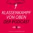 Warum Vermögen jetzt noch ungleicher verteilt sind – Podcast zur Ausgabe #04