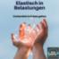 """#035 Vorbereitet in Krisen gehen - Teil 2 der Serie """"Elastisch in Belastungen"""""""