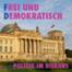 Frei und Demokratisch: Der politische Diskurs-Podcast aus Berlin (Ep000)