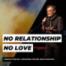 No Relationship No Love | Predigtreihe: Erkenne deine Bestimmung