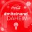 #miteinand daheim mit dem Coca-Cola Podcast Team
