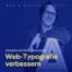 139: Gespräch: 5 Tipps um deine Web-Typografie zu verbessern - mit Oliver Schöndorfer