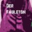 Der Fauleton – Superman vs. Batman?