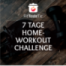 7 Tage Home-Workout Challenge: Tag 3